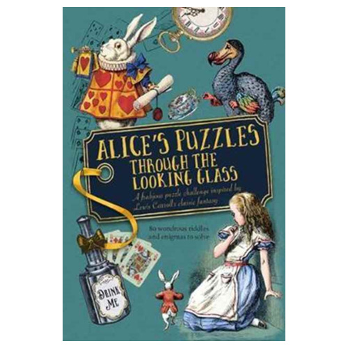 Image of Alice's Puzzles Through the Looking Glass