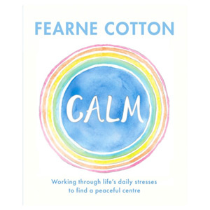 Calm - Working through life's daily stresses to find a peaceful centre
