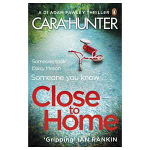 Close to Home - The Richard & Judy Book Club thriller pick 2018