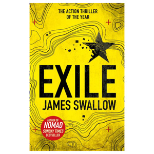 Exile - The explosive Sunday Times bestselling thriller from the author of NOMAD