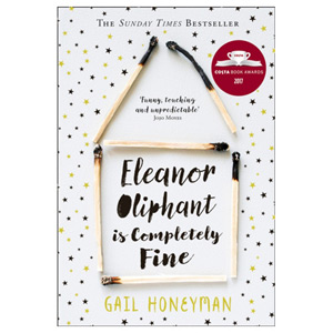 Eleanor Oliphant is Completely Fine Costa First Novel Book Award Winner 2017