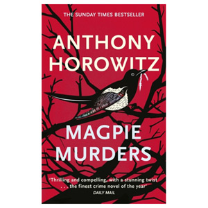 Magpie Murders - The Sunday Times bestseller crime thriller with fiendish twist