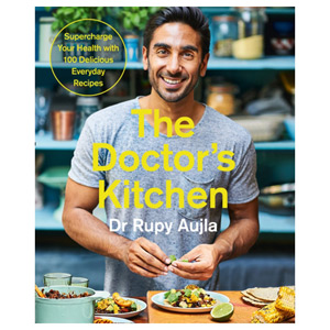 The Doctor's Kitchen Supercharge your health with 100 delicious everyday recipes