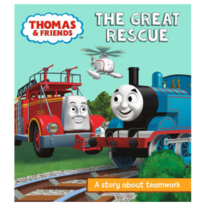 Thomas & Friends: The Great Rescue A Story About Teamwork