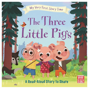 My Very First Story Time: The Three Little Pigs Fairy Tale with an Activity