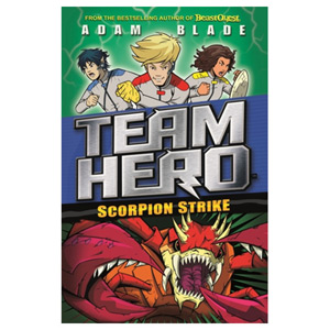 Team Hero: Scorpion Strike Series 2 Book 2