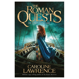 Roman Quests: Return to Rome Book 4