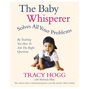 The Baby Whisperer Solves All Your Problems - Ask the Right Questions