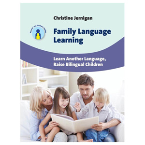 Family Language Learning - Learn Another Language Raise Bilingual Children