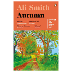 Autumn - Shortlisted for the Man Booker Prize 2017