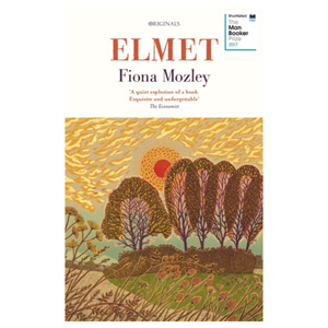 Elmet - Shortlisted for the Man Booker Price 2017