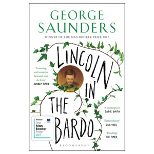 Lincoln in the Bardo - Winner of theMan Booker Prize 2017