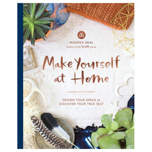 Make Yourself At Home - Design Your Space to Discover Your True Self