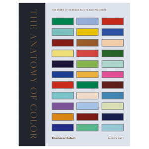 The Anatomy of Colour - The Story of Heritage Paints and Pigments