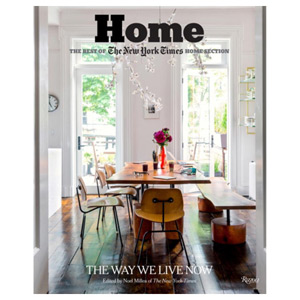 Home: The Best of The New York Times Home Section The Way We Live Now