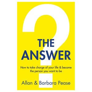 The Answer - How to take charge of your life & become the person you want to be