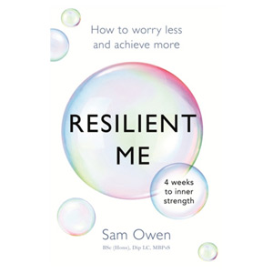 Resilient Me How to worry less and achieve more