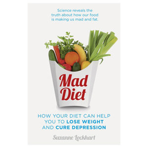 Mad Diet - Easy steps to lose weight and cure depression