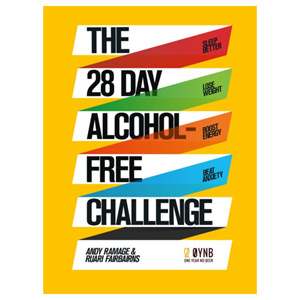 The 28 Day Alcohol-Free Challenge - Sleep Better Lose Weight Boost Energy
