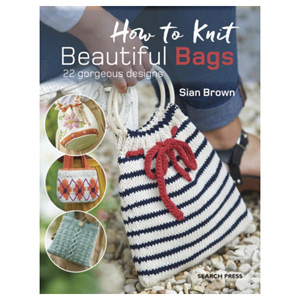 How to Knit Beautiful Bags - 22 Gorgeous Designs