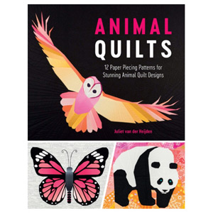 Animal Quilts 12 Paper Piecing Patterns for Stunning Animal Quilt Designs