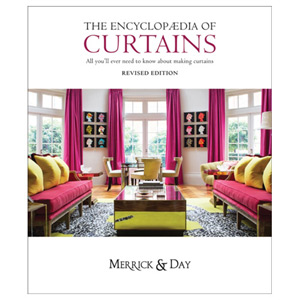 Encyclopaedia of Curtains - All You'll Ever Need to Know About Making Curtains