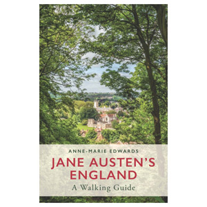 Jane Austen's England A Walking Guide