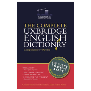 The Complete Uxbridge English Dictionary - I'm Sorry I Haven't a Clue