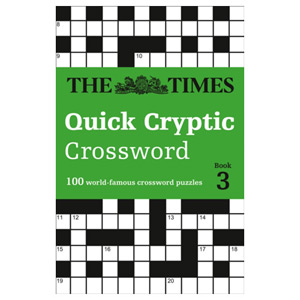 The Times Quick Cryptic Crossword book 3 - 100 World-Famous Crossword Puzzles