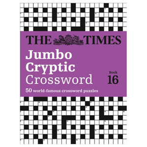 The Times Jumbo Cryptic Crossword Book 16 - Most Challenging Cryptic Crossword