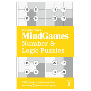 The Times Mind Games Number and Logic Puzzles Book 2 500 Brain-Crunching Puzzles
