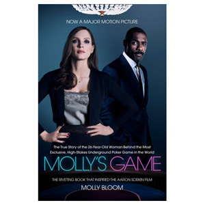 Molly's Game - The Riveting Book That Inspired the Aaron Sorkin Film