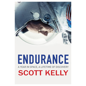 Endurance A Year in Space A Lifetime of Discovery