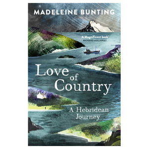 Love of Country - A Hebridean Journey