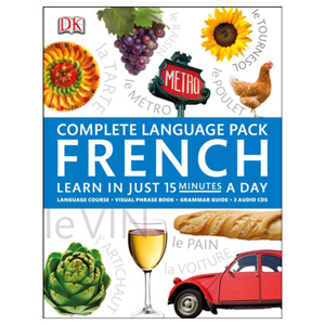 Complete Language Pack French Learn in Just 15 Minutes a Day
