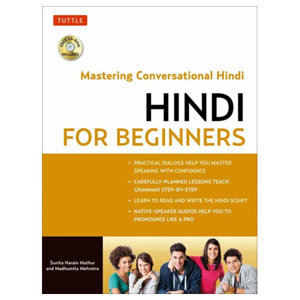 Hindi for Beginners Mastering Conversational Hindi (CD-ROM Included)