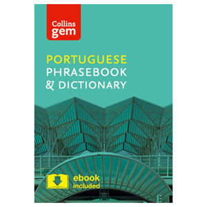 Collins Portuguese Phrasebook and Dictionary Gem Edition Essential Phrases Words