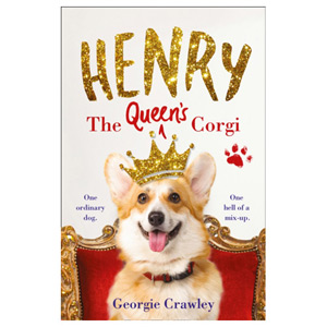 Henry the Queen's Corgi A Feel-Good Festive Read to Curl Up with This Christmas!