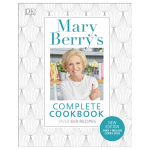 Mary Berry's Complete Cookbook - Family Favourites with Perfect Results