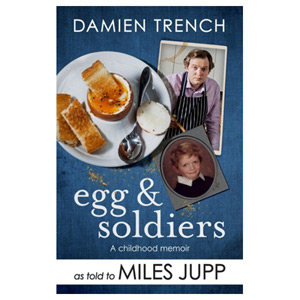 Egg and Soldiers - A Childhood Memoir