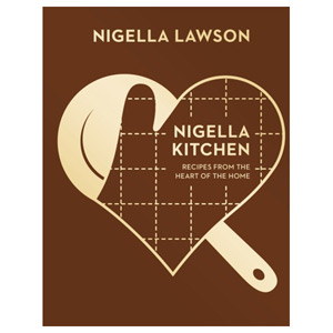 Nigella Kitchen - Recipes from the Heart of the Home (Nigella Collection)