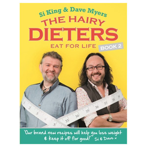 The Hairy Dieters Eat for Life - How to Love Food Lose Weight and Keep it Off!