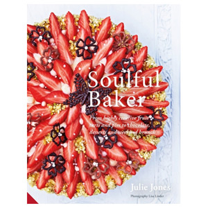 Soulful Baker - From highly creative fruit tarts to chocolate and desserts