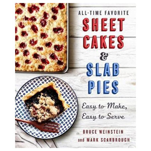 All-Time Favorite Sheet Cakes & Slab Pies Easy to Make Easy to Serve