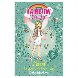 Rainbow Magic: Maria the Mother's Day Fairy Special