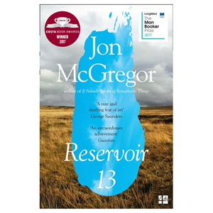 Reservoir 13 - Winner of the 2017 Costa Novel Award