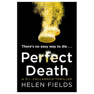 Perfect Death - The New Crime Book You Need to Read from the Bestseller of 2017